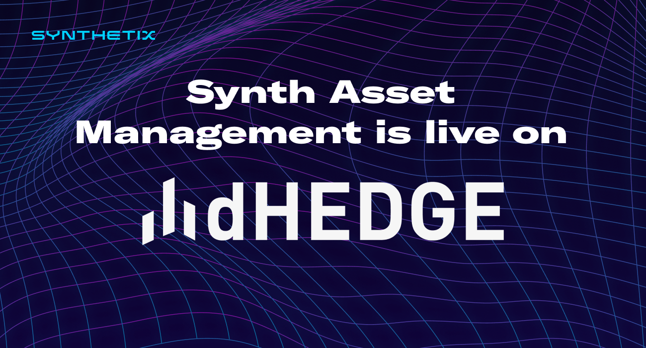 Synth Asset Management with dHEDGE is Live