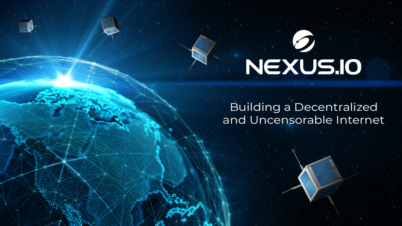 Building a Decentralized and Uncensorable Internet — The Nexus Protocol