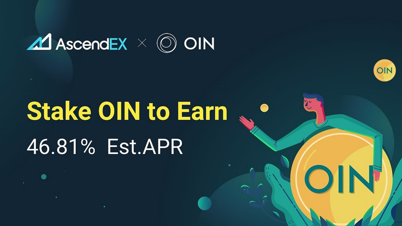 OIN Staking On AscendEX – Press release Bitcoin News