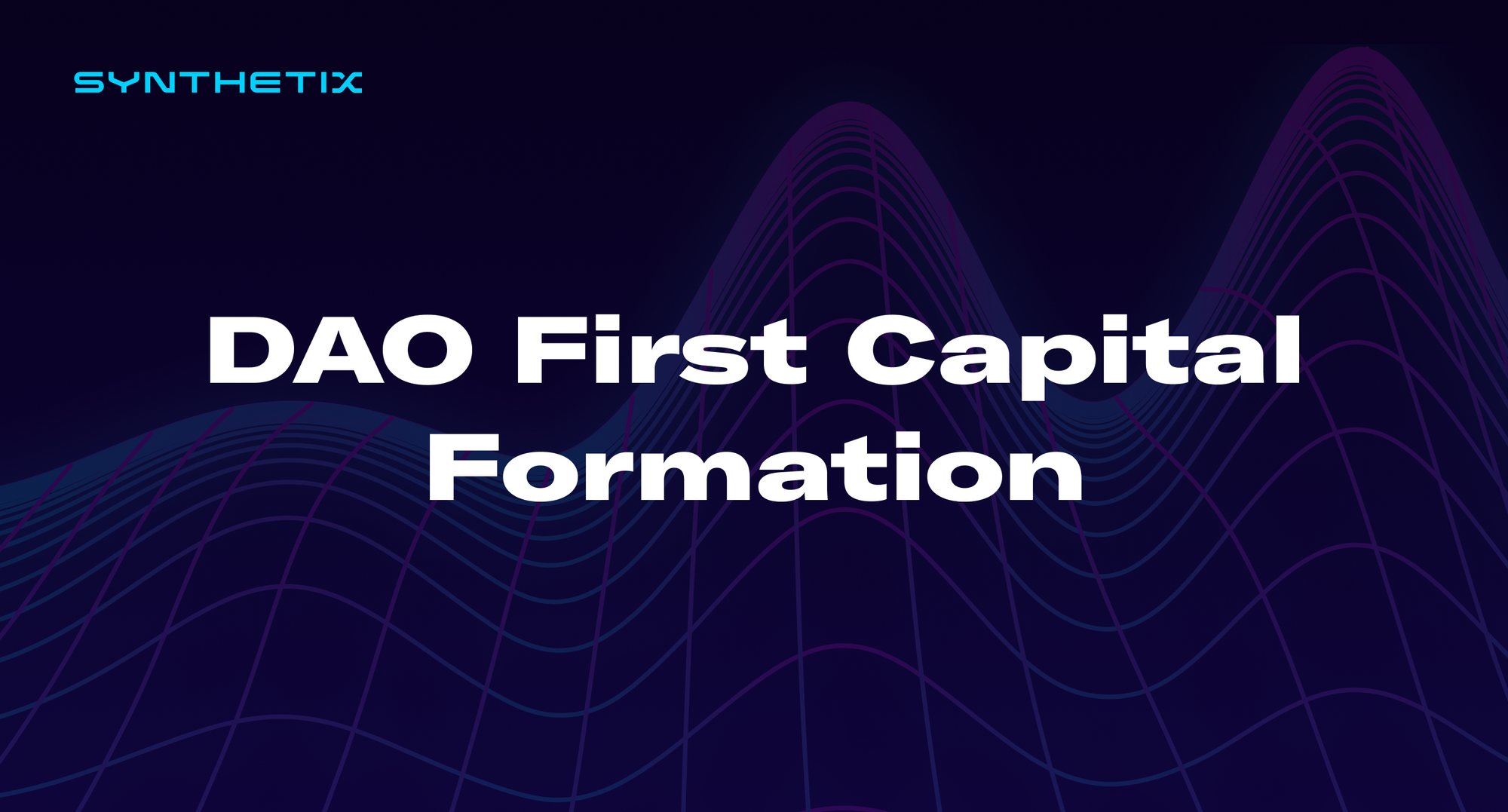 DAO First Capital Formation