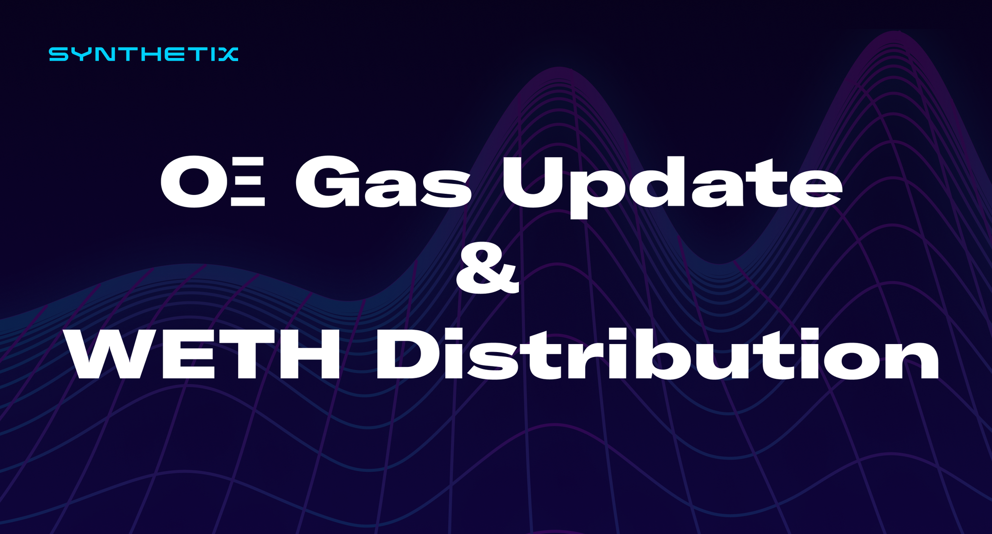 OΞ Gas Update & WETH Distribution